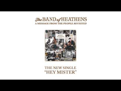 The Band of Heathens - Hey Mister