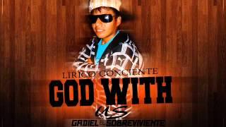 /Deja La Calle/ GOD WITH US - Lírico Conciente Gadiel (km18)(Prod. Dj REC.)