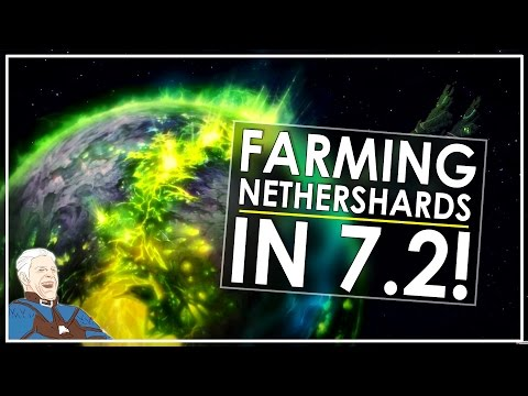 Legion Patch 7.2: Nethershard Farming Guide! [Post Nerf]