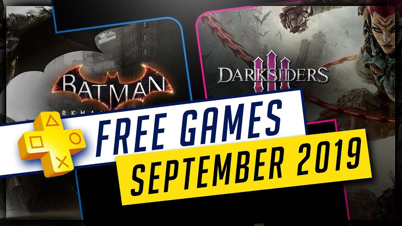 Psn Free Games September 2020.Playstation Plus September 2019 Free Ps4 Games Batman Arkham Knight And Darksiders 3
