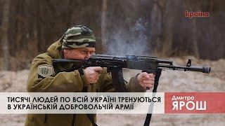 Дмитро Ярош показав тренувальну базу Української добровольчої армії