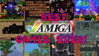 The Best 25 Commodore Amiga Games Ever! (well my favourite)