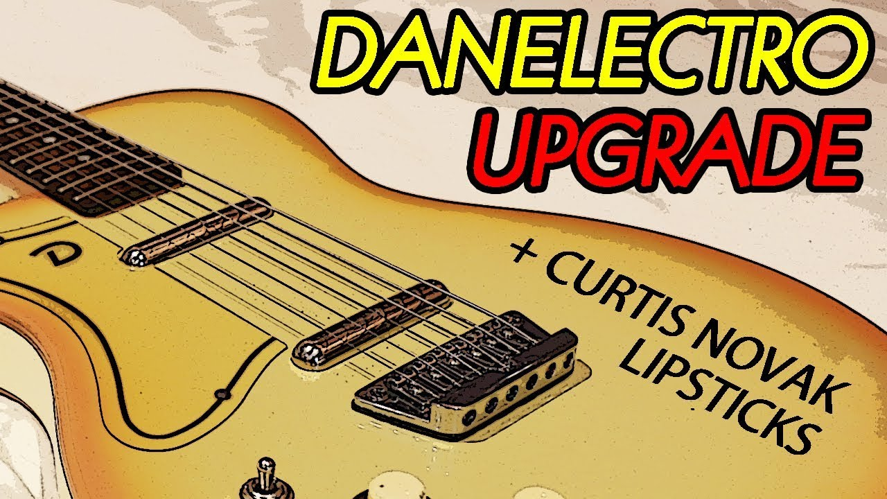 danelectro u1 wiring guitar mods what happens if we change everything    danelectro u2  danelectro u2
