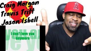 Jason Isbell - Elephant, Travis Tritt - Anymore, & Craig Morgan - Almost Home | Reaction
