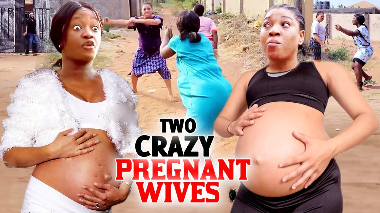 Download Two Crazy Pregnant Wives Complete Season 1&2 - (New Movie) 2021 Latest Nigerian Nollywood Movie HD