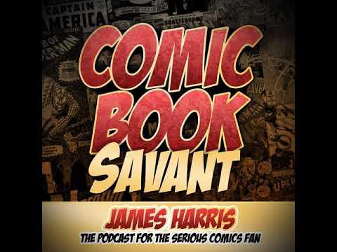 Comic Book Savant Episode 377: Movie Talk: Avengers: Infinity War