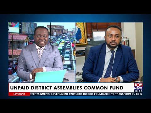 Unpaid District Assemblies Common Fund - Upfront on JoyNews (22-9-21)