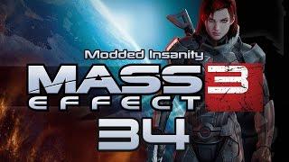 Mass Effect 3 Modded Insanity #34 SOCIALISING WITH MIRANDA - ME3 Let's Stream