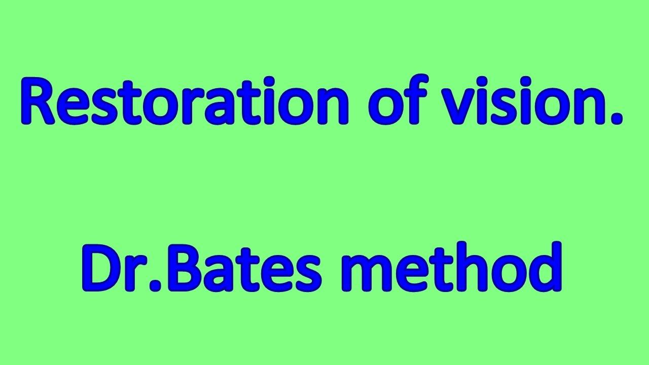 restabiliți viziunea prin bates video vizionați tabelul online
