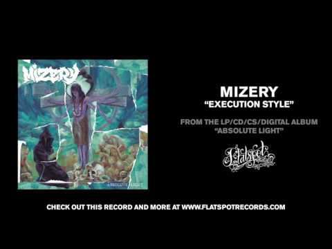 Mizery - Execution Style