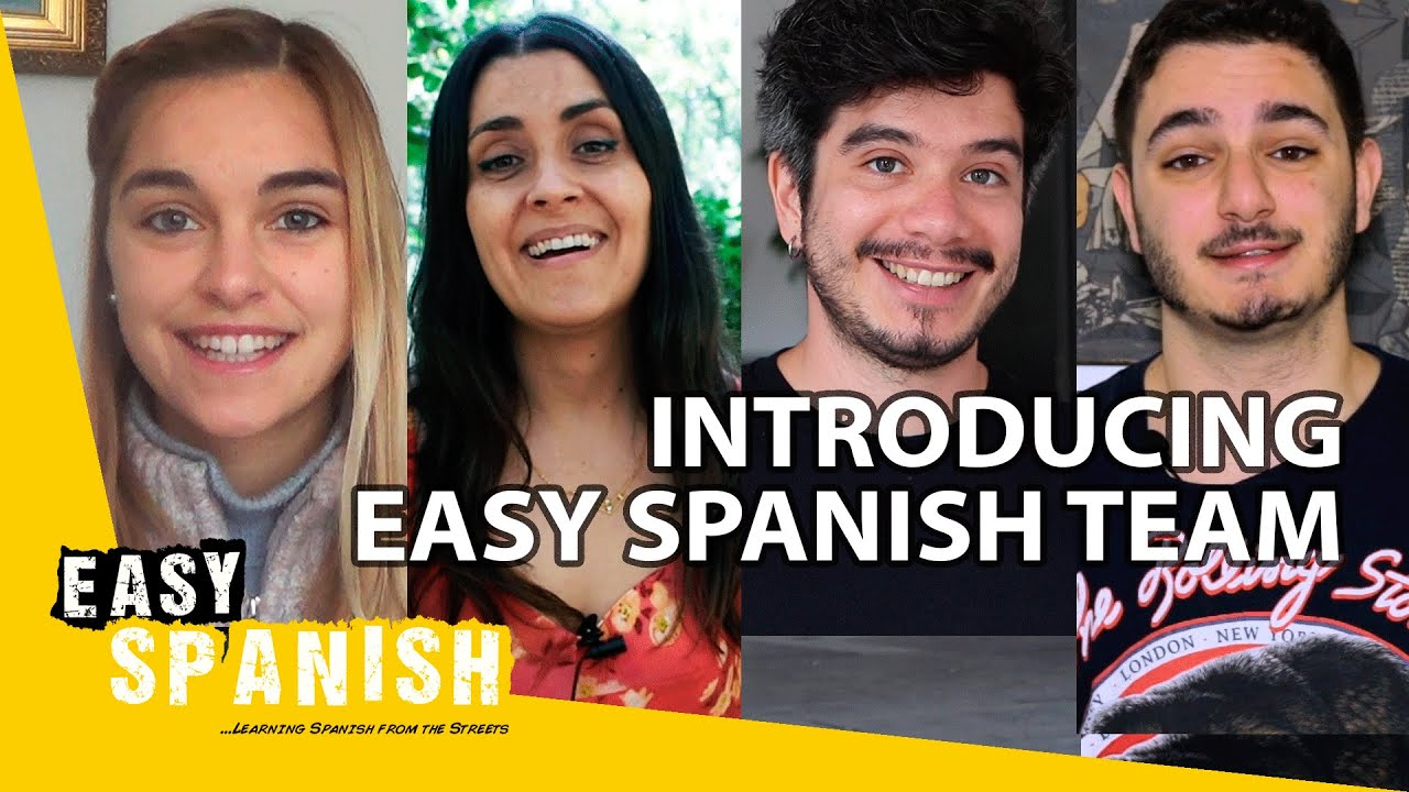 Introducing the Easy Spanish team! | Easy Spanish 201