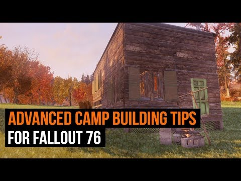 Fallout 76 Advanced C.A.M.P. Building Tips