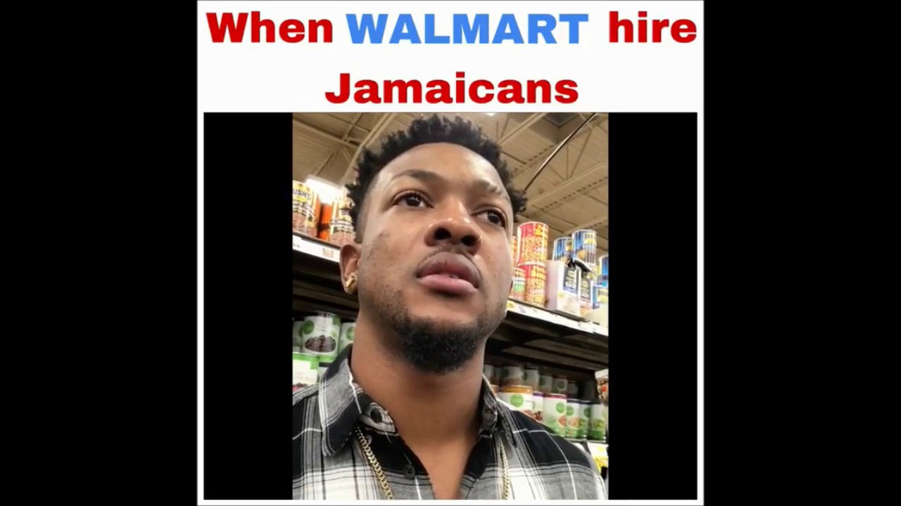 When Walmart Hire Jamaicans