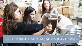 Vlog #12: Lush fabriek met Beautygloss, belangrijke discussie & GIVEAWAY - Anna Nooshin