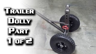 Trailer Dolly -- Part 1 of 2