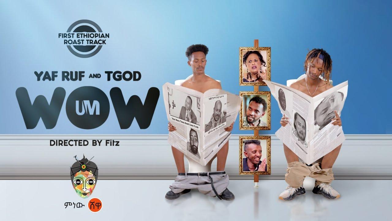 Download Ethiopian Music : Yaf-Ruf x TGOD (ሀበሻን MEME) WOW - New Ethiopian Roast Track 2021(Official Video)