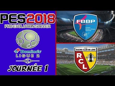 PES 2018 DOMINO'S LIGUE 2 ► Fourg En Bresse - RC Lens [JOURNÉE 1]