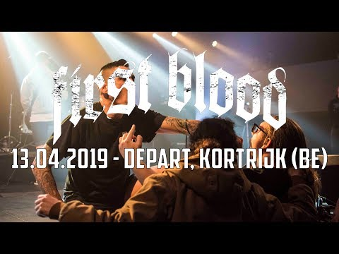 FIRST BLOOD @ Depart, Kortrijk (13.04.2019) - FULL SET
