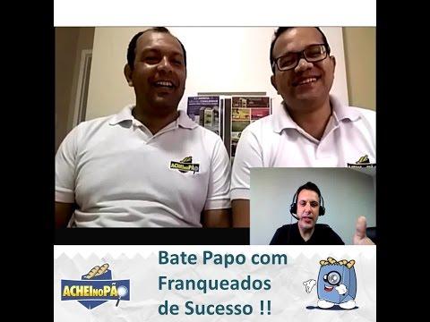 Franquia Barata - Achei no Pão -  Entrevista com os franqueados de Belém Edgar e Max