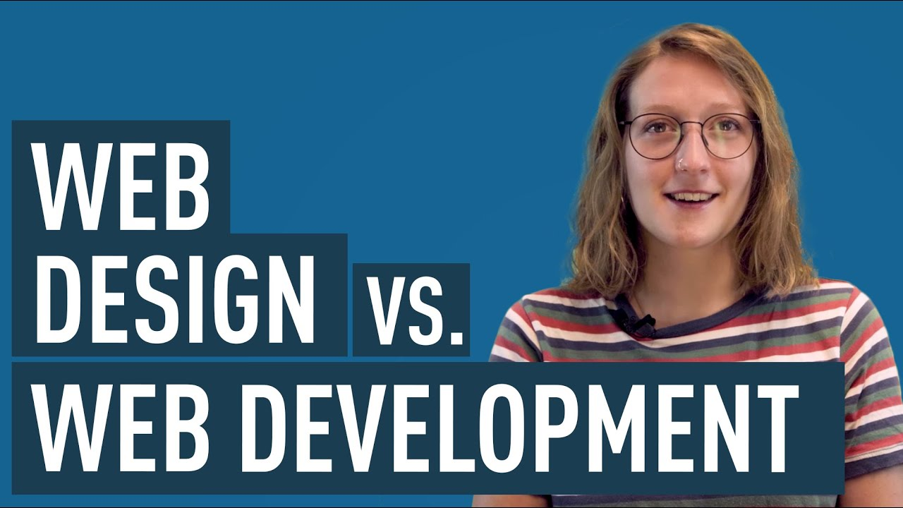 Web Design Vs Web Development What S The Difference Youtube
