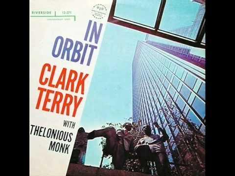 Clark Terry & Thelonious Monk Quartet - Trust in Me