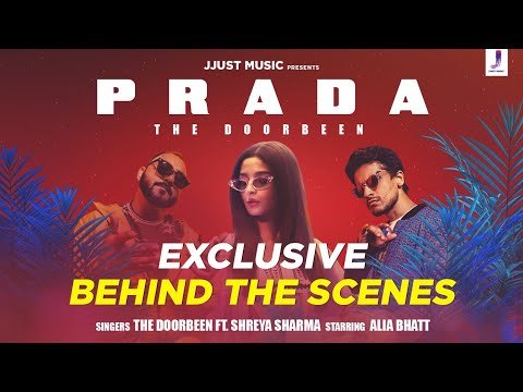 Download Lagu  Behind the scenes - Prada | Duro Duro | The Doorbeen | Alia Bhatt | Shreya Sharma Mp3 Free