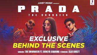 Behind the scenes Prada | Duro Duro | The Doorbeen | Alia Bhatt | Shreya Sharma