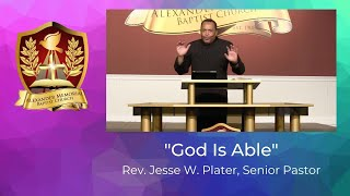 """""""God Is Able"""" - Pastor Jesse W. Plater (9-27-20)"""