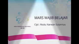 Lagu:MARS WAJIB BELAJAR