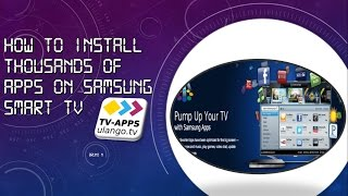 How to Install 1000s Apps On Your Samsung Smart TV