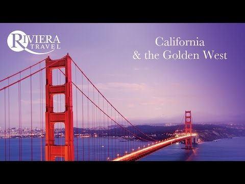 Riviera Travel - California & the Golden West