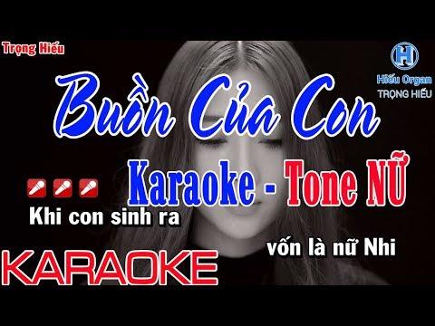 Karaoke BUỒN CỦA CON  Tone Nữ  Hải Anh  Buồn Của Con karaoke beat Nữ