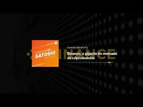 Binance, a gigante do mercado de criptomoedas | Conexão Satoshi #11