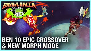 Brawlhalla: New Ben 10 Epic Crossover and Morph Mode Gameplay | Ubisoft [NA]