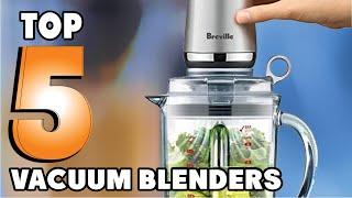 Best Vacuum Blenders 2021 | To…