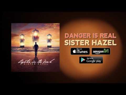 Sister Hazel - Danger Is Real (Official Audio)