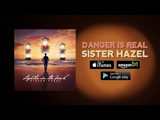sister-hazel-danger-is-real-official-audio-sisterhazelweb