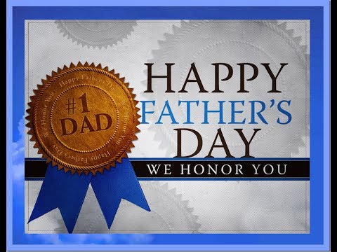 Hey guys I hope you have a good father day - YouTube