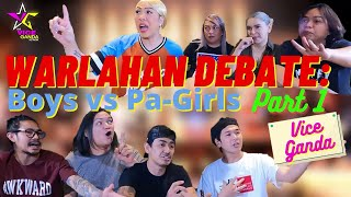 Warlahan Debate Boys vs Pa-Girls (PART 1) | VICE GANDA