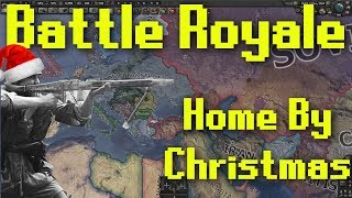 Hearts of Iron 4 | Battle Royale with Home by Christmas Mod