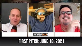 MLB Picks and Predictions   Free Baseball Betting Tips   WagerTalk's First Pitch for June 18