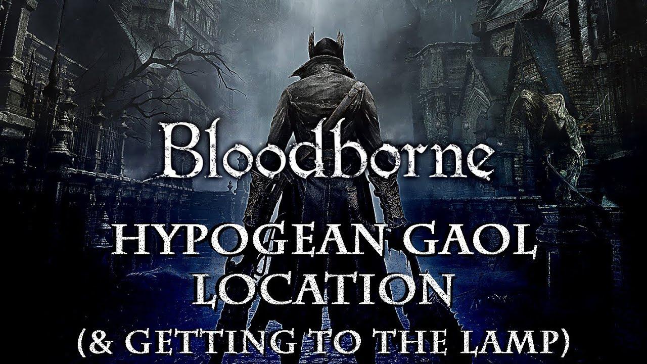 Hypogean Gaol | Bloodborne Wiki