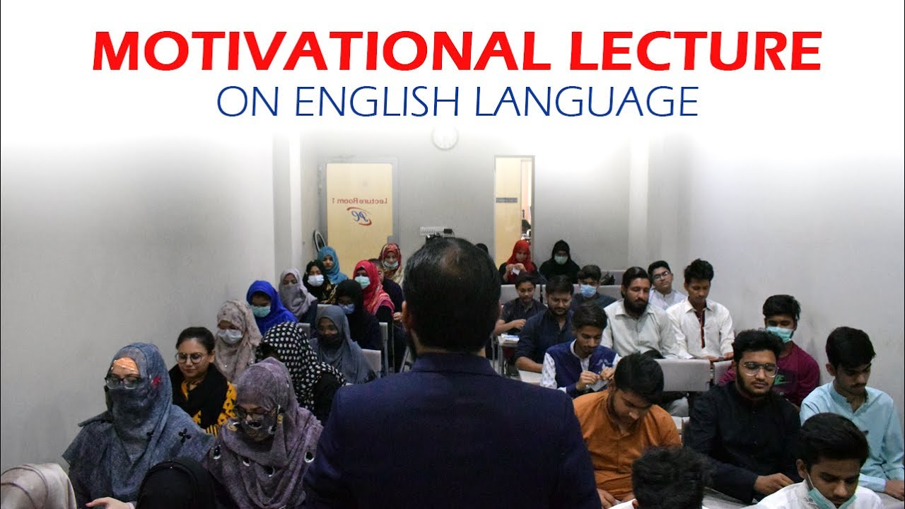 Speak English with Confidence | A Motivational Lecture on English Language | Pak College