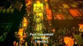 """Paul Oakenfold """"I'm Alive"""" (Vexille)"""