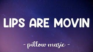 Lips Are Movin - Meghan Trainor (Lyrics) 🎵