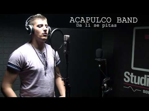 ACAPULCO BAND - DA LI SE PITAS 2010 (Mladen Zecevic)