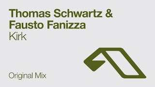 Thomas Schwartz & Fausto Fanizza - Kirk