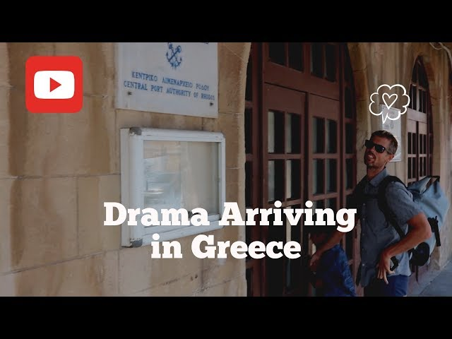 Drama Arriving in Greece (Ep.03)