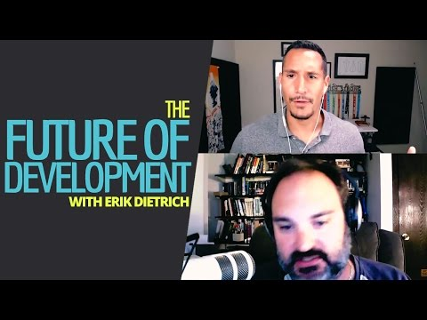 The Future Of Software Development (With Erik Dietrich)