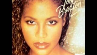 Toni Braxton - You